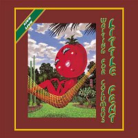 Little Feat – Waiting For Columbus [Live Deluxe]