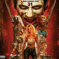 Různí interpreti – 31 - A Rob Zombie Film [Original Motion Picture Soundtrack]