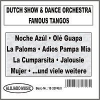 Dutch Show & Dance Orchestra – Famous Tangos