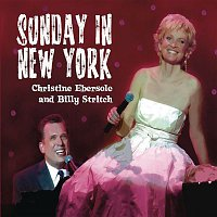 Christine Ebersole & Billy Stritch – Sunday In New York