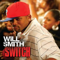 Will Smith – Switch