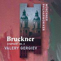 Munchner Philharmoniker & Valery Gergiev – Bruckner: Symphony No. 2 (Live)