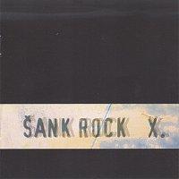 Sank Rock – Sank rock X