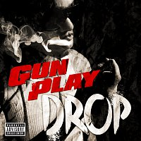 Gunplay – Drop