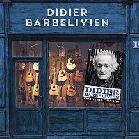 Didier Barbelivien – Créateur de chansons