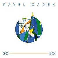 Pavel Čadek – 20-30