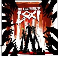 The Adventures Of Loki – The Adventures Of Loki