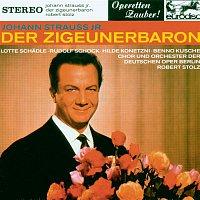"""Robert Stolz – Johann Strausz II: Der Zigeunerbaron (excerpts) - """"Operetta Highlights"""""""