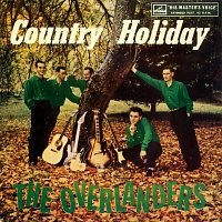 The Overlanders – Country Holiday [EP]
