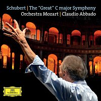 "Orchestra Mozart, Claudio Abbado – Schubert: The ""Great"" C Major Symphony, D. 944"