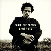 Eagle-Eye Cherry – Desireless