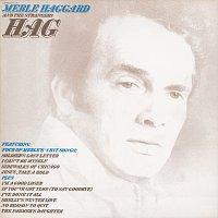 Merle Haggard, The Strangers – Hag