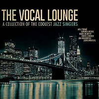 Various Artists.. – The Vocal Lounge: A Collection of the Coolest Jazz Singers