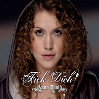 Anna David – Fick dich (Radio Version)