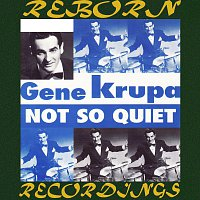 Gene Krupa, His Orchestra, Benny Goodman – Not So Quiet  (HD Remastered)