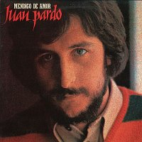 Juan Pardo – Mendigo de Amor (Remasterizado)