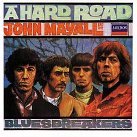 John Mayall & The Bluesbreakers – A Hard Road