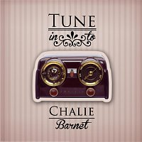 Charlie Barnet – Tune in to