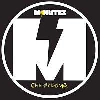 The Minutes – Cherry Bomb