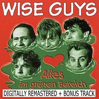 Wise Guys – Alles Im Grunen Bereich