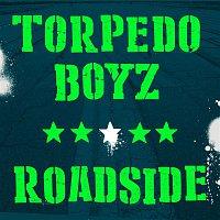 Torpedo Boyz – Roadside