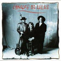 Arno, Charles et Les Lulus – charles et les lulus