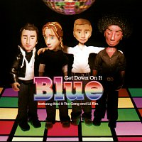 Blue – Get Down On It