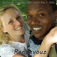Gruber & Haslinger – Rendezvous (feat. Local Boy & Julia)