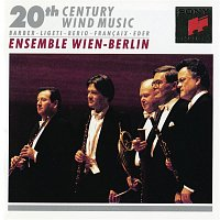 Ensemble Wien-Berlin – 20th Century Wind Music