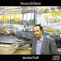 Francesco De Gregori – Mira Mare 19.4.89