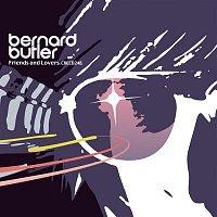 Bernard Butler – Friends & Lovers