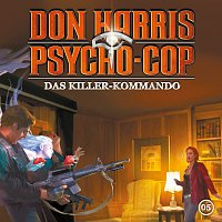 Don Harris - Psycho Cop – 05: Das Killer-Kommando