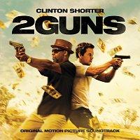 Clinton Shorter – 2 Guns: Original Motion Picture Soundtrack