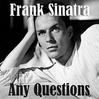 Frank Sinatra – Any Questions