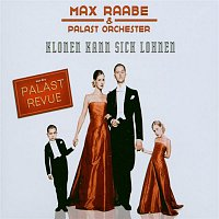 Max Raabe, Palast Orchester – Klonen kann sich lohnen