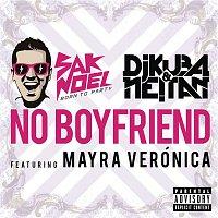 Sak Noel, DJ Kuba, Neitan, Mayra Verónica – No Boyfriend