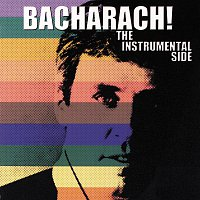 Burt Bacharach – Bacharach! The Instrumental Side