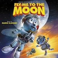 Ramin Djawadi – Fly Me To The Moon [Original Motion Picture Soundtrack]