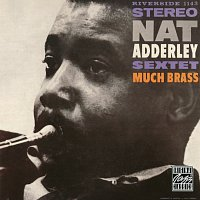 Nat Adderley Sextet – Much Brass