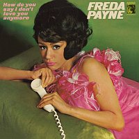 Freda Payne – How Do You Say I Don't Love You Anymore