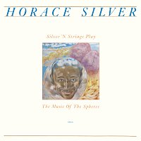 Horace Silver – Silver 'N Strings Play The Music Of The Spheres