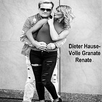 Dieter Hause – Volle Granate Renate