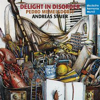 Andreas Staier – Delight In Disorder/English Music For Recorder And Harpsichord