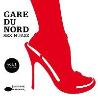 Gare Du Nord – Sex 'n' Jazz