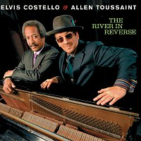 Elvis Costello, Allen Toussaint – The River In Reverse