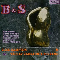 Slide Hampton, Václav Zahradník Big Band – B & S
