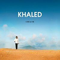 Khaled – C'Est La Vie