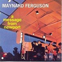 Maynard Ferguson – A Message From Newport