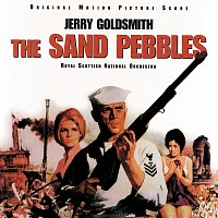 Jerry Goldsmith, Royal Scottish National Orchestra – The Sand Pebbles [Original Motion Picture Score]