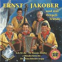 Ernst Jakober – Ernst Jakober & sini Orgelifrunde